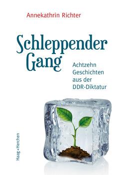 Schleppender Gang von Richter,  Annekathrin
