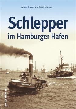 Schlepper im Hamburger Hafen von Kludas,  Arnold, Schwarz,  Bernd