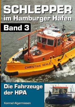 Schlepper im Hamburger Hafen – Band 3 von Algermissen,  Konrad