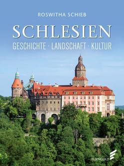 Schlesien von Schieb,  Roswitha