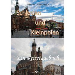 Schlesien und Kleinpolen ein Reisetagebuch von Urbisch,  Johannes