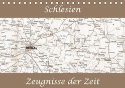 Schlesien Zeugnisse der Zeit (Tischkalender 2018 DIN A5 quer) von Gawlik,  Ella