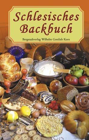 Schlesisches Backbuch von Kretschmer,  Dora L, Pelz,  Henriette
