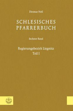 Schlesisches Pfarrerbuch von Neß,  Dietmar