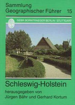 Schleswig-Holstein von Bähr,  Jürgen, Kortum,  Gerhard