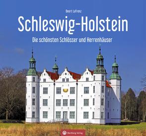Schleswig-Holstein – Die schönsten Schlösser und Herrenhäuser von Lafrenz,  Deert