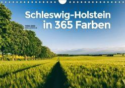 Schleswig-Holstein in 365 Farben (Wandkalender 2018 DIN A4 quer) von Jansen,  Thomas