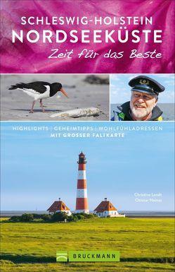 Schleswig-Holstein Nordseeküste – Zeit für das Beste von Heinze,  Ottmar, Lendt,  Christine