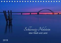 Schleswig-Holstein – über Stadt und Land (Tischkalender 2019 DIN A5 quer) von Kolfenbach,  Klaus