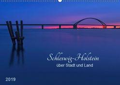 Schleswig-Holstein – über Stadt und Land (Wandkalender 2019 DIN A2 quer) von Kolfenbach,  Klaus