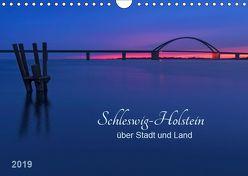 Schleswig-Holstein – über Stadt und Land (Wandkalender 2019 DIN A4 quer) von Kolfenbach,  Klaus
