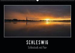 Schleswig – Schleistadt mit Flair (Wandkalender 2019 DIN A2 quer) von Kuhr,  Susann
