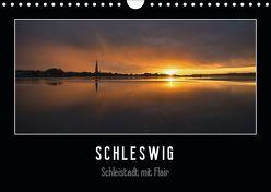 Schleswig – Schleistadt mit Flair (Wandkalender 2019 DIN A4 quer) von Kuhr,  Susann