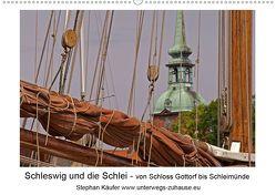 Schleswig und die Schlei – von Schloss Gottorf bis Schleimünde (Wandkalender 2020 DIN A2 quer) von Käufer,  Stephan