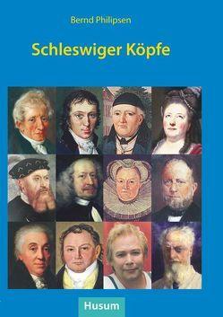 Schleswiger Köpfe von Philipsen,  Bernd