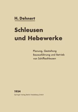Schleusen und Hebewerke von Dehnert,  Hans