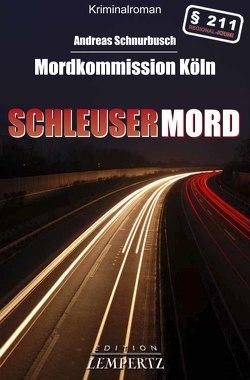 Schleusermord von Schnurbusch,  Andreas