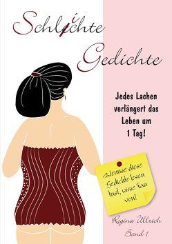 Schlichte Gedichte – Band 1 von Hellwach-Verlag, Seegebrecht-Keitel,  Susanne, Ullrich,  Regina