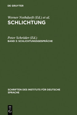 Schlichtung / Schlichtungsgespräche von Schroeder,  Peter