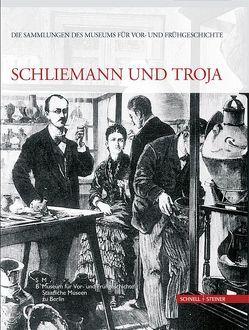 Schliemann und Troja von Hänsel,  Alix, Wemhoff,  Matthias