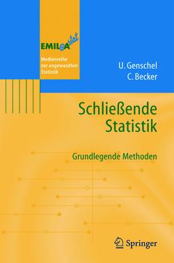 Schließende Statistik von Becker,  Claudia, Genschel,  Ulrike