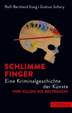 Schlimme Finger von Essig,  Rolf-Bernhard, Schury,  Gudrun