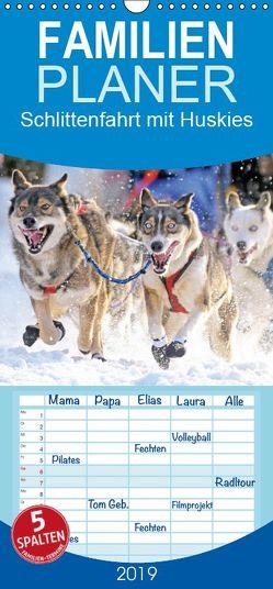 Schlittenfahrt mit Huskies – Familienplaner hoch (Wandkalender 2019 <strong>21 cm x 45 cm</strong> hoch) von CALVENDO