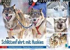 Schlittenfahrt mit Huskys (Wandkalender 2019 DIN A4 quer) von CALVENDO