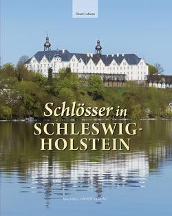 Schlösser in Schleswig-Holstein von Lafrenz,  Deert