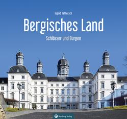 Schlösser und Burgen im Bergischen Land von Retterath,  Ingrid
