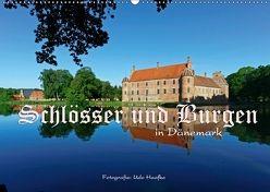 Schlösser und Burgen in Dänemark 2018 (Wandkalender 2018 DIN A2 quer) von Haafke,  Udo