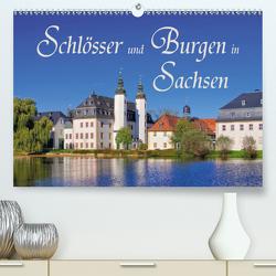 Schlösser und Burgen in Sachsen (Premium, hochwertiger DIN A2 Wandkalender 2021, Kunstdruck in Hochglanz) von LianeM