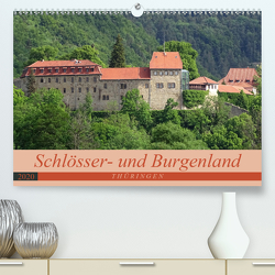 Schlösser- und Burgenland Thüringen (Premium, hochwertiger DIN A2 Wandkalender 2020, Kunstdruck in Hochglanz) von Flori0