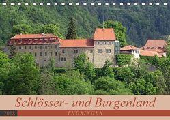 Schlösser- und Burgenland Thüringen (Tischkalender 2018 DIN A5 quer) von Flori0,  k.A.