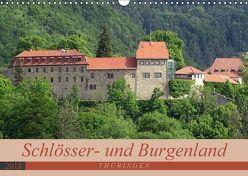 Schlösser- und Burgenland Thüringen (Wandkalender 2018 DIN A3 quer) von Flori0,  k.A.