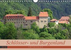 Schlösser- und Burgenland Thüringen (Wandkalender 2018 DIN A4 quer) von Flori0,  k.A.