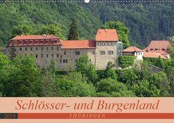 Schlösser- und Burgenland Thüringen (Wandkalender 2019 DIN A2 quer)