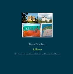 Schlösser von Schubert,  Bernd