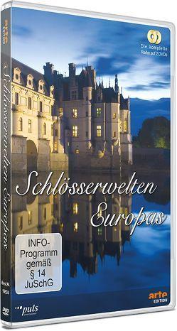 Schlösserwelten Europas von Fekete,  Jeremy, von Boehm,  Gero