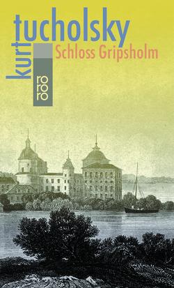 Schloß Gripsholm von Busch,  Wilhelm M., Tucholsky,  Kurt