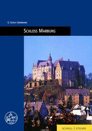 Schloß Marburg von Großmann,  Ulrich G., Radt,  Timm