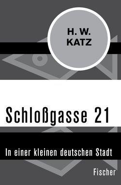 Schloßgasse 21 von Katz,  H. W.