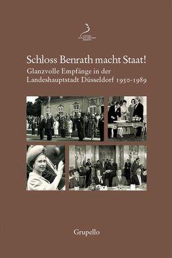 Schloss Benrath macht Staat! von Florin,  Melanie, Schweizer,  Stefan