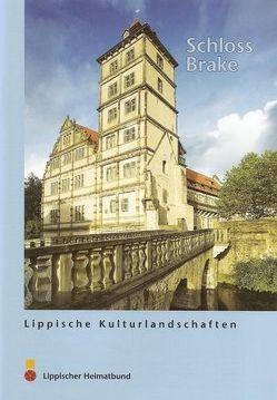 Schloss Brake von Deichsel,  Eckehard