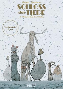 Schloss der Tiere. Band 2 (Splitter Diamant Vorzugsausgabe) von Delep,  Félix, Dorison,  Xavier
