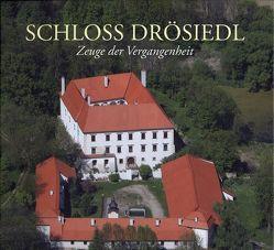 Schloss Drösiedl von Gramberger,  Gernot, Kerschbaumer,  Erich, Kuttig,  Robert, Loskott,  Herbert, Reingrabner,  Gustav, Wimmer,  Judith, Woldron,  Ronald, Zlabinger,  Werner Hans
