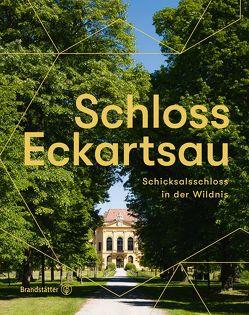 Schloss Eckartsau von Neumair,  Thomas, Ott-Wodni,  Marlene, Wais,  Johannes W.