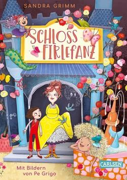 Schloss Firlefanz 1: Schloss Firlefanz von Grigo,  Pe, Grimm,  Sandra