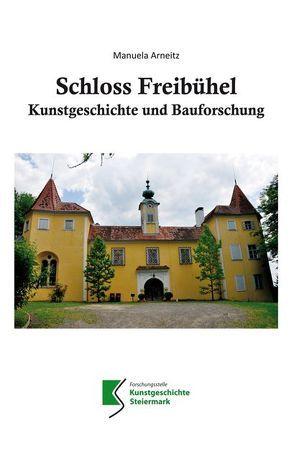 Schloss Freibühel von Arneitz,  Manuela