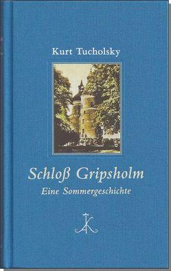 Schloß Gripsholm von Bark,  Joachim, Tucholsky,  Kurt